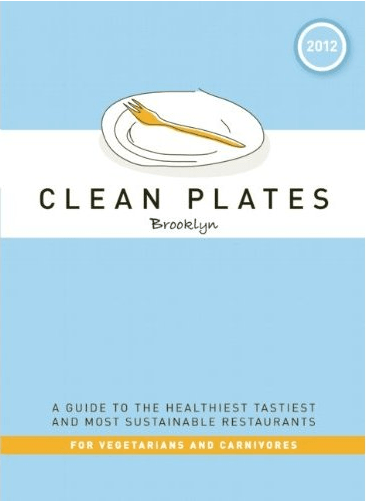 Clean Plates Brooklyn healthy dining guide