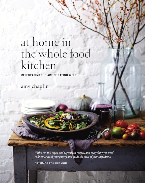 At Home in Whole Food Kitchen_ Amy Chaplin_ Roost Books_cover