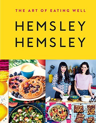 Hemsley Hemsley The Art of Eating Well 2