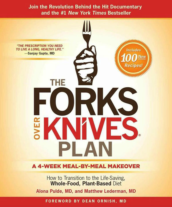 Forks Over Knives Plan Alona Pulde and Matthew Lederman