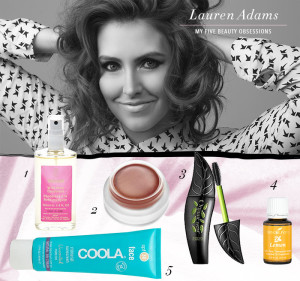 My Five Beauty Obsessions: Lauren Adams, actress