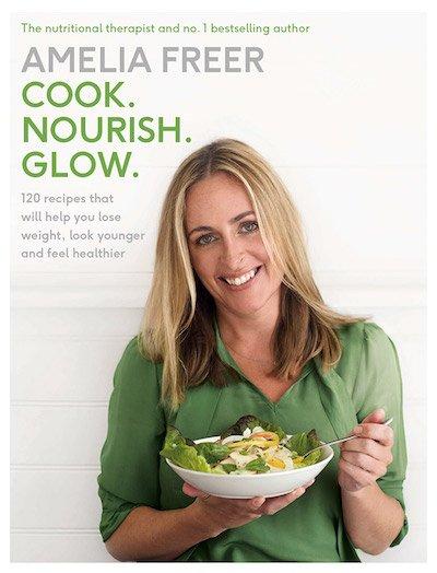 Cook Nourish Glow by Amelia Freer