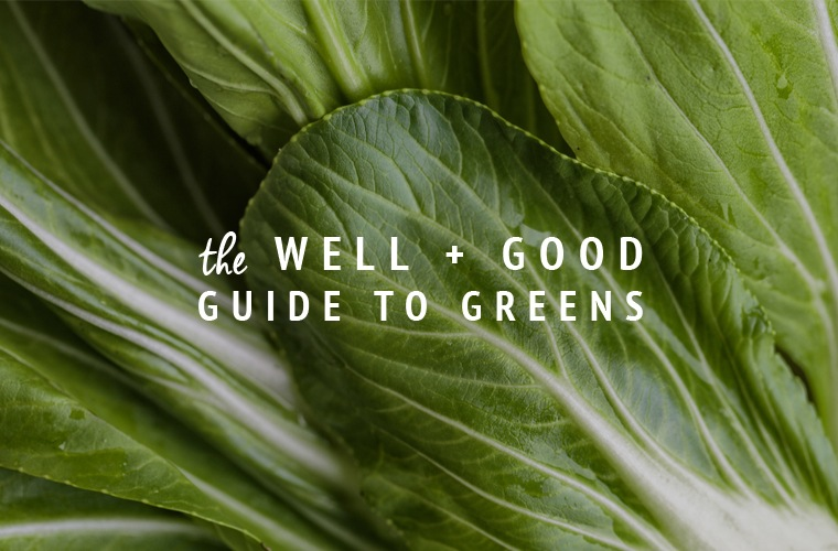 Thumbnail for The Well+Good Guide to Greens