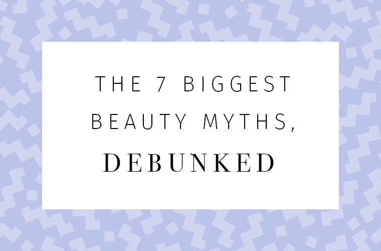 Thumbnail for The 7 biggest beauty myths, debunked