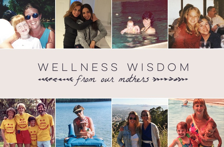 Thumbnail for 14 of the smartest wellness tips we learned from our moms