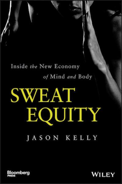 Sweat Equity by Jason Kelly