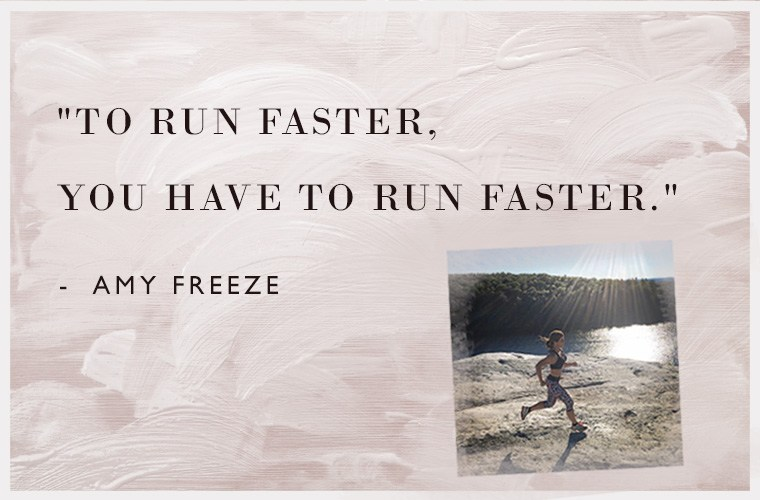 Amy Freeze Running Advice