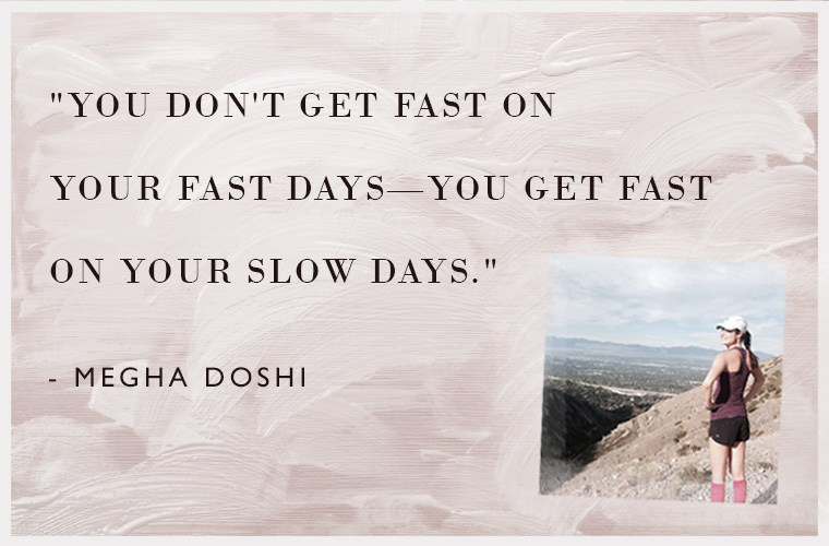 Megha Doshi Running Advice
