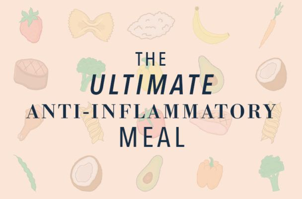 This is what the ultimate anti-inflammatory meal looks like