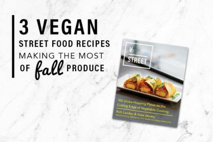 These vegan street food recipes put fall produce center stage