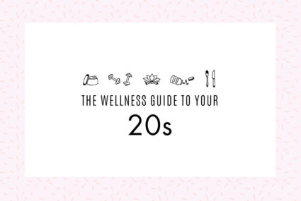 Everything you should do in your 20s for a healthy 30s—and beyond