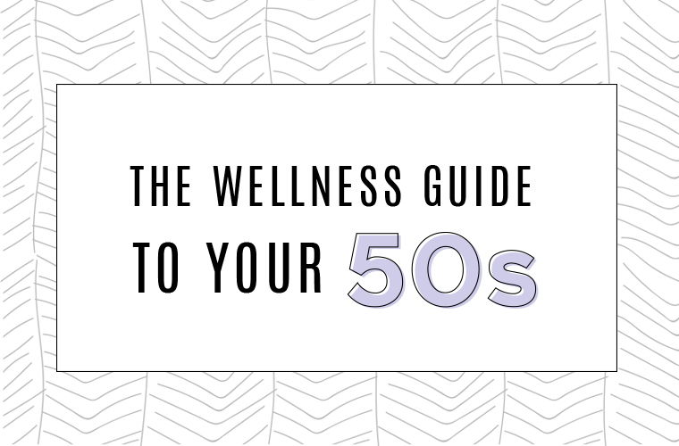 wellness-guide-to-your-50s