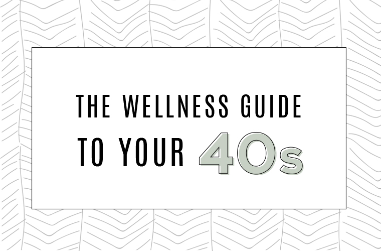 wellness-guide-to-your-40s-feature