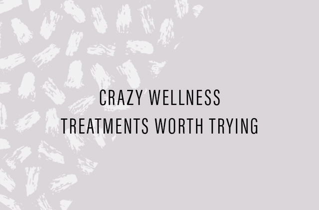 Thumbnail for These are the out-there wellness treatments that actually work