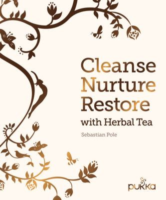 Cleanse Nurture Restore with Herbal Tea by Sebastian Pole