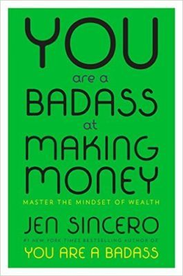 you-are-a-badass-at-making-money-jen-sincero