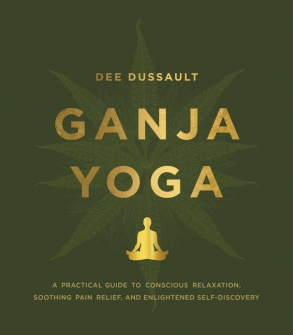 ganja-yoga-dee-dussault-book-cover