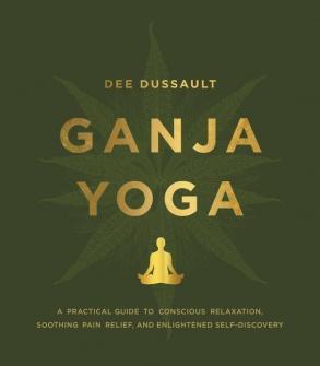 ganja-yoga-dee-dussault-book-cover