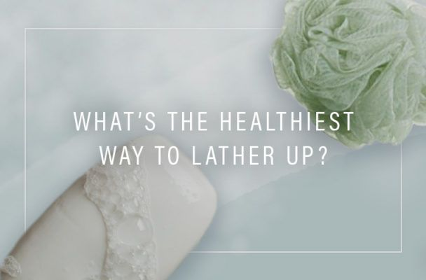 Should you be using a bar of soap or a body wash?