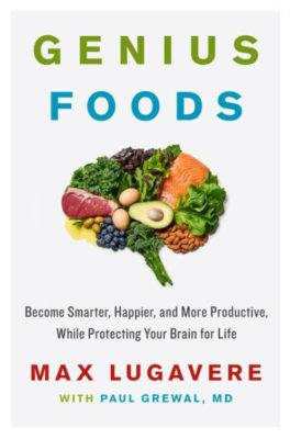 Brain Foods by Max Lugavere