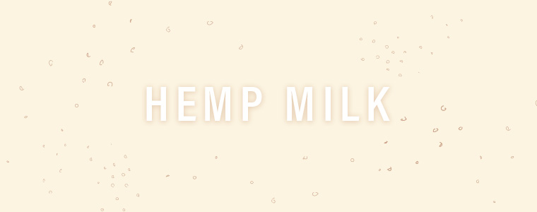 What you need to know about the nutritional value of hemp milk.
