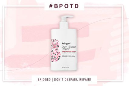 #BPOTD: The ultra-repairing shampoo that makes every day a good hair day