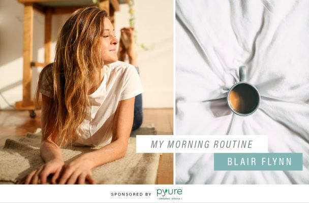Why waking up with the sun is Blair Flynn's go-to wellness practice