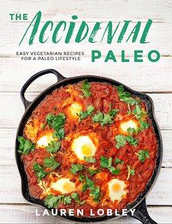 The Accidental Paleo cookbook