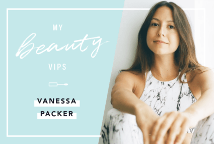 Vanessa Packer Beauty VIPs