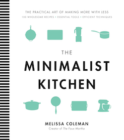 The Minimalist Kitchen Cookbook