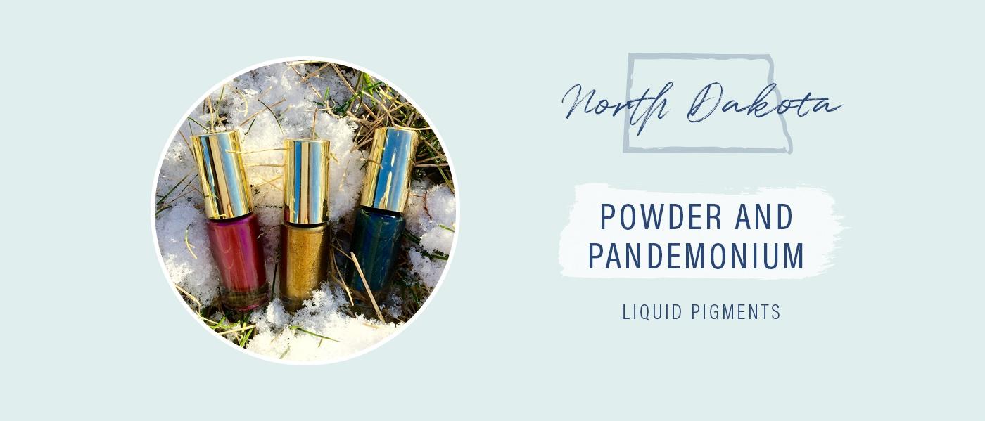 Powder and Pandemonium