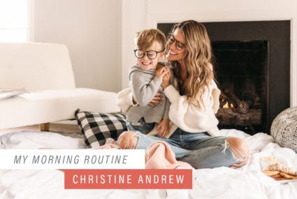 Christine Andrew's morning routine