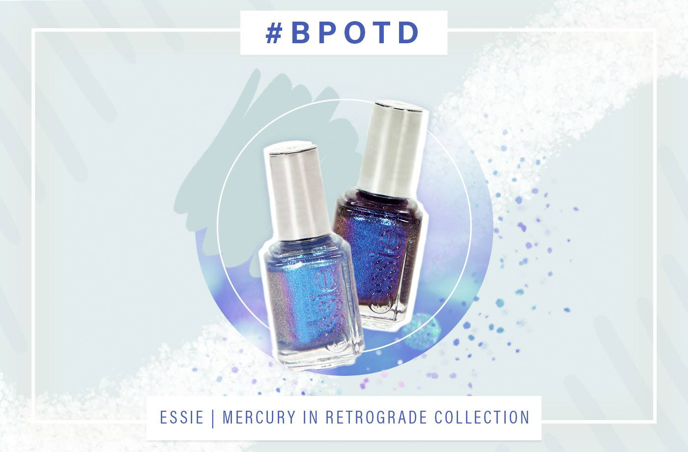 Thumbnail for BPOTD: Mercury in retrograde is actually a *good* thing for your manicure