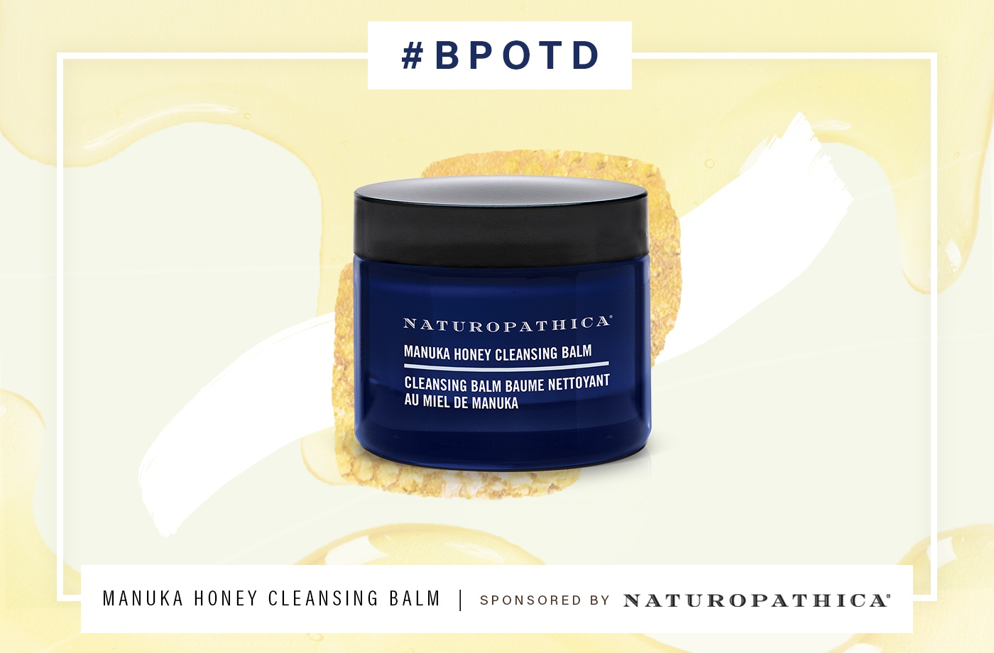 Thumbnail for #BPOTD: This balm combines Manuka honey and probiotics for the ultimate natural face-washing experience
