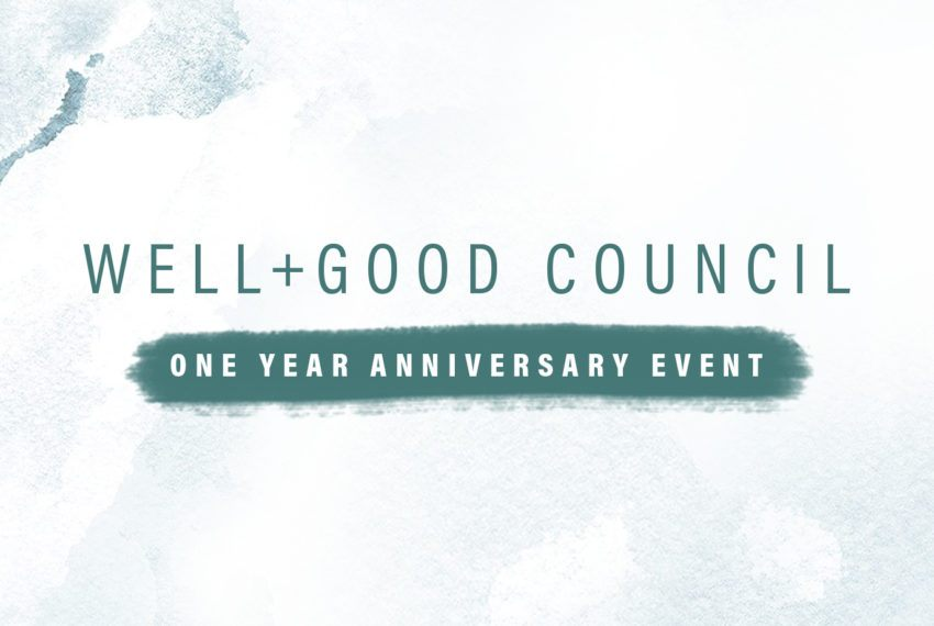 Come Celebrate With Us—the Well+Good Council Is Turning One
