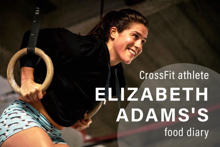 We asked athlete Elizabeth Adams for her crossfit meal plan—here's what it looks like
