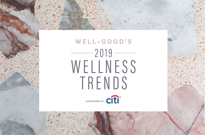 The top wellness trends of 2019 are here! | Well+Good