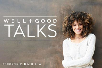 Well+Good TALKS: One-Stop Wellness Is Putting Your Healthy Life Under One Roof