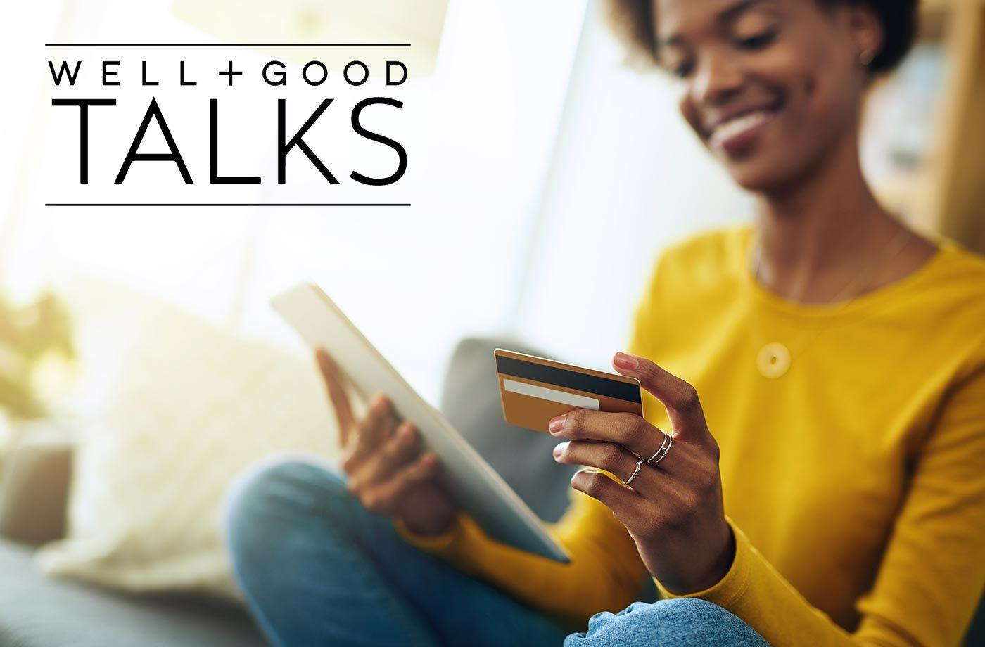 Thumbnail for Well+Good TALKS: How To Have a Healthy Relationship with Money