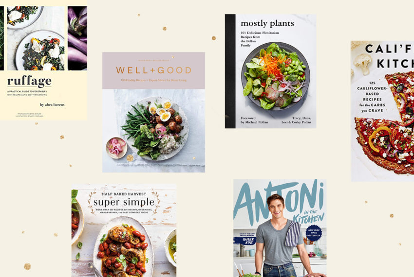 The 9 best healthy cookbooks of 2019 that inspire us to eat and live well