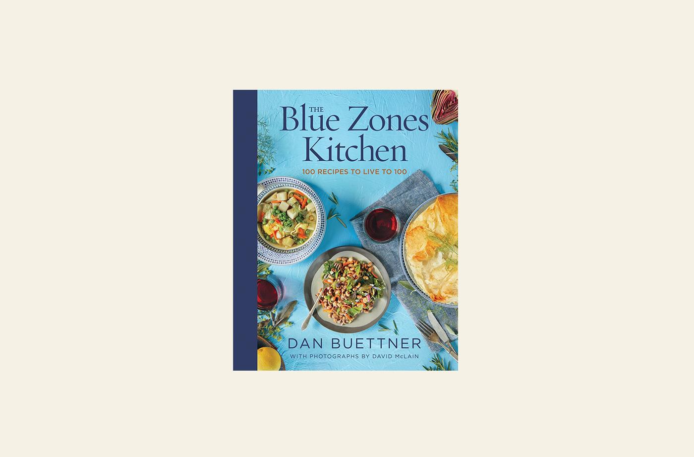best healthy cookbooks blue zone kitchen
