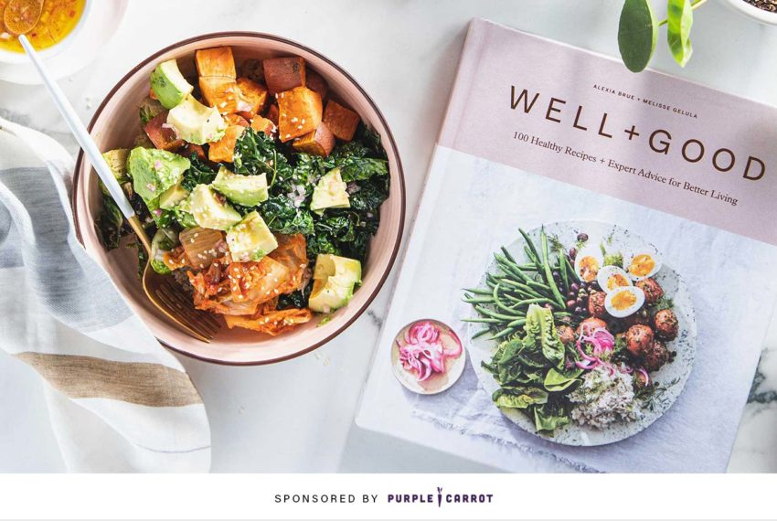 PSA: You can now get meals from The Well+Good Cookbook delivered to your door from Purple Carrot