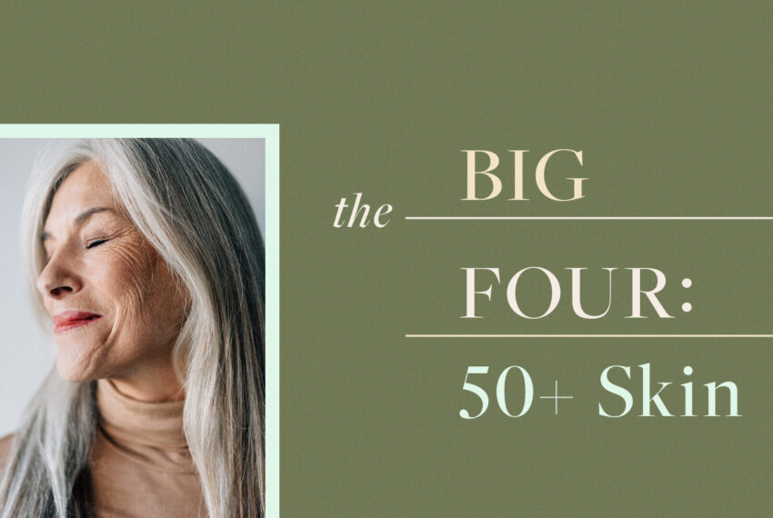The 'Big Four' Ingredients Dermatologists Want Everyone Over 50 to Be Using Every Day
