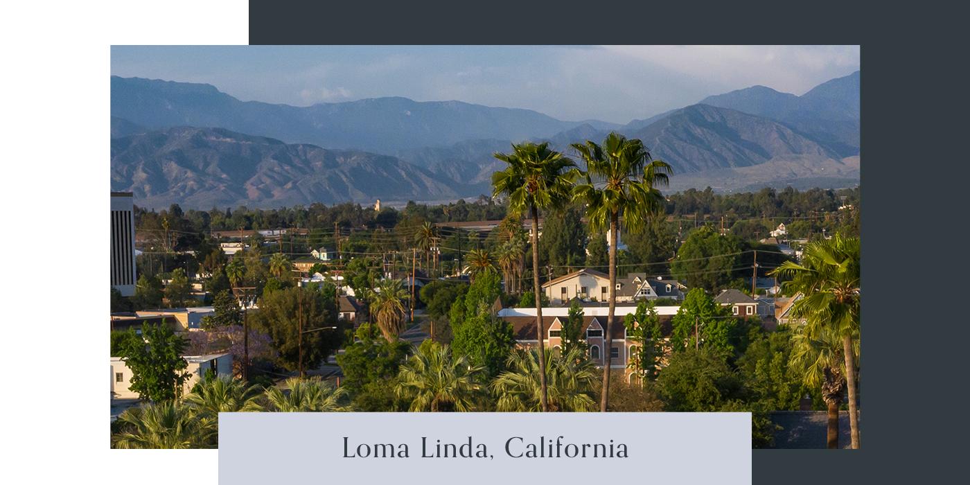 Blue Zones Guide Loma Linda