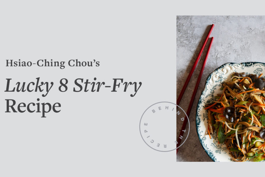 Celebrate Lunar New Year With This Lucky 8 Stir-Fry Recipe and Everyone at the Table Will Be Straight-Up Blessed