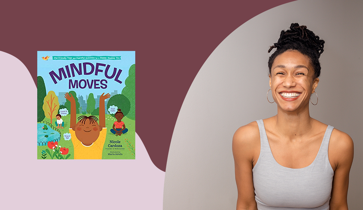Thumbnail for Nicole Cardoza's New Book Teaches 'Mindful Moves' for Kids To Use Every Day