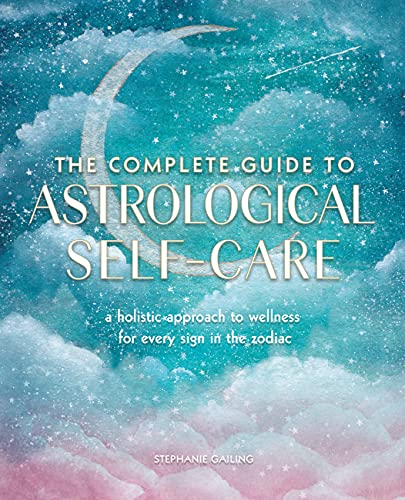 complete guide to astrological self care